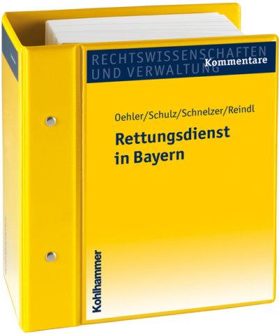 Kommentar zum Bayerischen Rettungsdienstgesetz